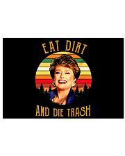 Eat Dirt Die Trash 17x11 Poster thumbnail