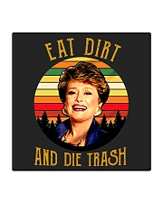 Eat Dirt Die Trash Square Coaster thumbnail