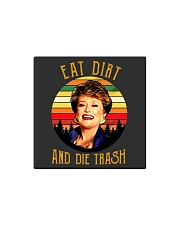 Eat Dirt Die Trash Square Magnet thumbnail