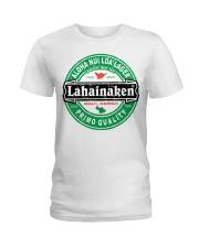 A Lahaina thing  Ladies T-Shirt thumbnail