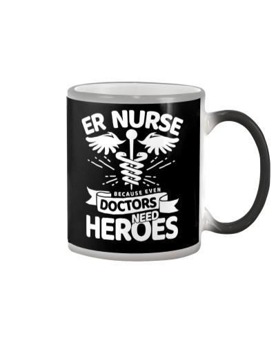 er nurse because even doctors need heroe 67262