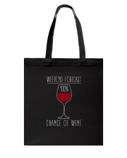 100 Percent Chance of Wine Dark  Tote Bag thumbnail
