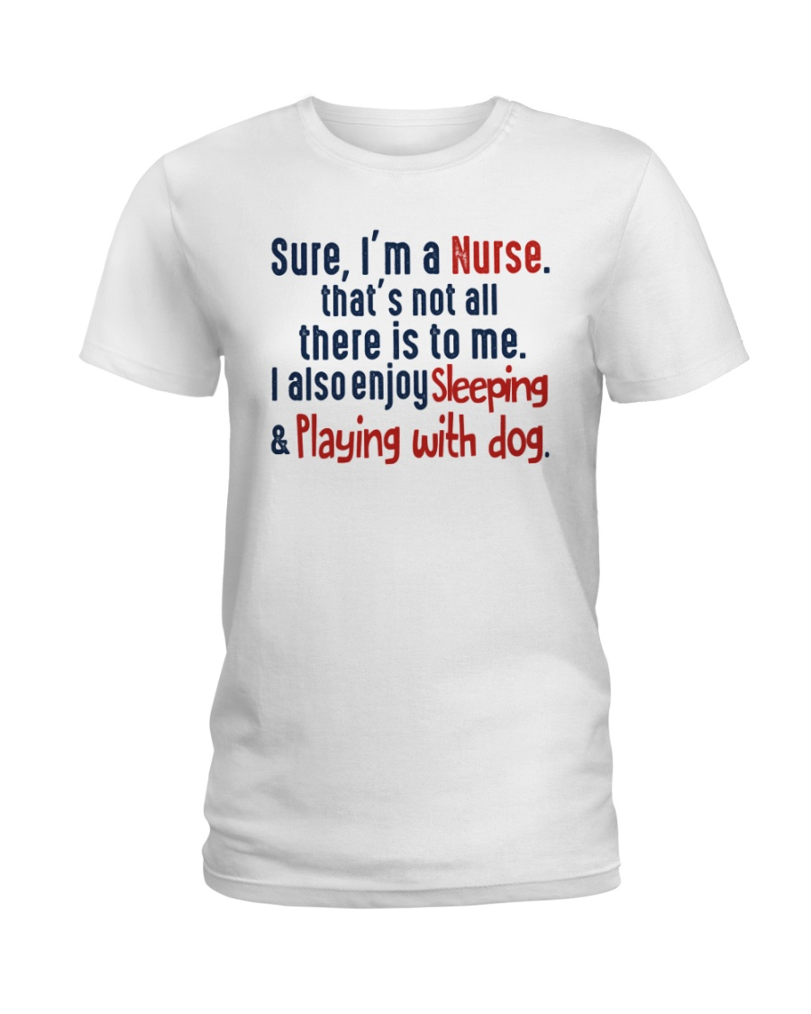 nurse sleep and playing with dog Ladies T-Shirt