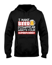 I Make Beer Disappear Funny Whats your Sup  Hooded Sweatshirt thumbnail