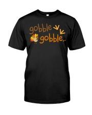 Gobble Turkey Thanksgiving TShirt Classic T-Shirt front