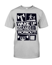 wake up Classic T-Shirt front