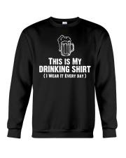 This Is My Drinking Shirt Dark  Crewneck Sweatshirt thumbnail