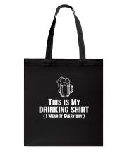 This Is My Drinking Shirt Dark  Tote Bag thumbnail