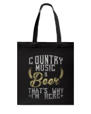 country music and beer that's why i'm here Tote Bag thumbnail
