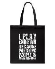 Guitar Play because Tote Bag thumbnail
