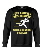Beer Drinker Running Problem Crewneck Sweatshirt thumbnail