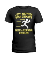 Beer Drinker Running Problem Ladies T-Shirt thumbnail