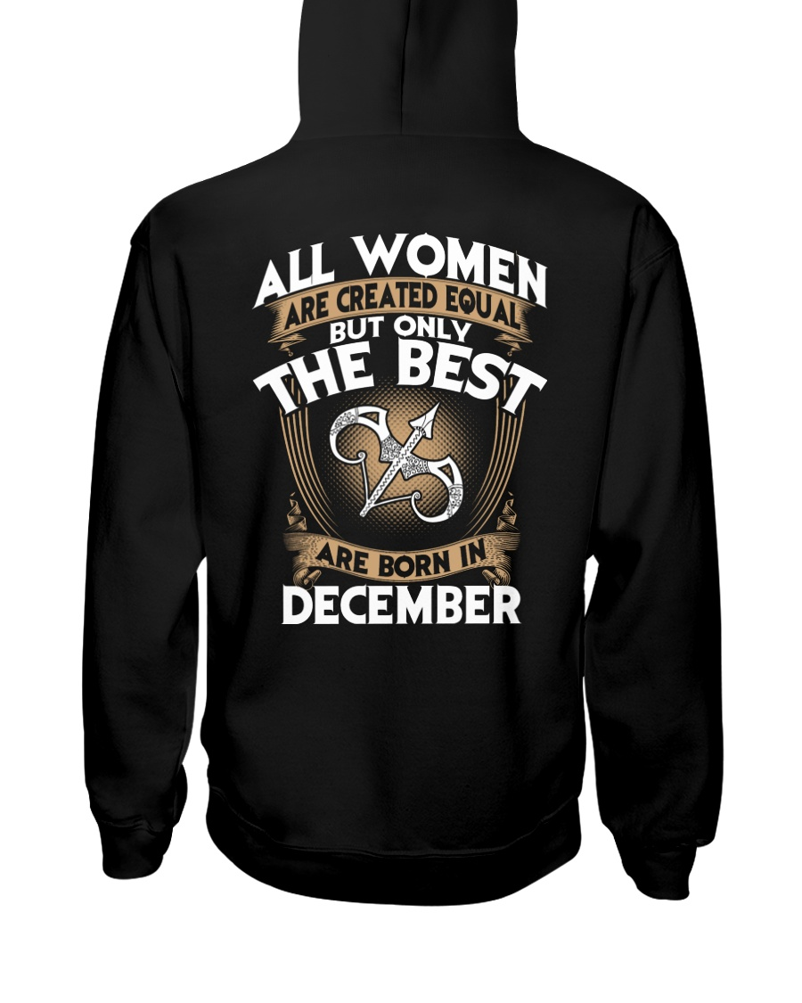 ONLY THE BEST ARE BORN IN DECEMBER Hooded Sweatshirt