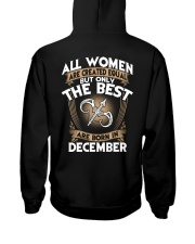 ONLY THE BEST ARE BORN IN DECEMBER Hooded Sweatshirt back