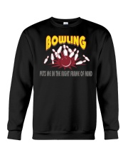 Bowling Puts Me In The Right Frame Of Mind Light T Crewneck Sweatshirt thumbnail