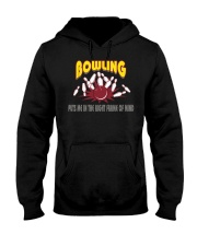 Bowling Puts Me In The Right Frame Of Mind Light T Hooded Sweatshirt thumbnail