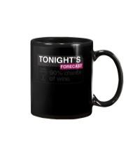Tonights Forecast 90 chance of wine Mug thumbnail
