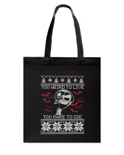 Too Weird To Live Tote Bag thumbnail