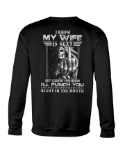 I know my wife but look at her again Crewneck Sweatshirt thumbnail