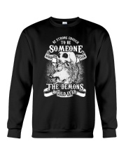 Be strong enough to be someone Crewneck Sweatshirt thumbnail