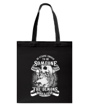 Be strong enough to be someone Tote Bag thumbnail