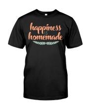 Happiness is Homemade Dark TShirt Classic T-Shirt front