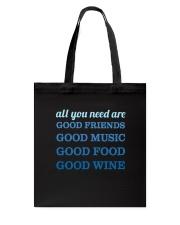 Good Friends Food Wine  Tote Bag thumbnail