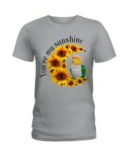 Caique You Are My Sunshine  Ladies T-Shirt thumbnail