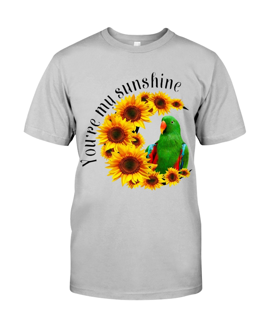 Green Eclectus You Are My Sunshine  Classic T-Shirt