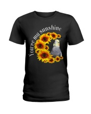 Cockatiel You Are My Sunshine Ladies T-Shirt thumbnail