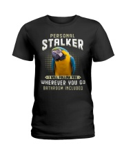 Personal Stalker Blue And Gold Macaw  Ladies T-Shirt tile