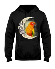 Sun Conure I Love You To The Moon And Back  Hooded Sweatshirt thumbnail