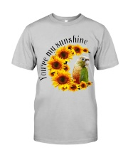 Pineapple Conure You Are My Sunshine  Classic T-Shirt front