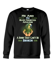 True Love Me And My Blue Fronted Amazon  Crewneck Sweatshirt thumbnail