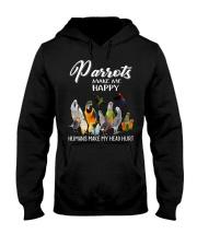 Parrots Make Me Happy  Humans Make My Head Hurt  Hooded Sweatshirt thumbnail
