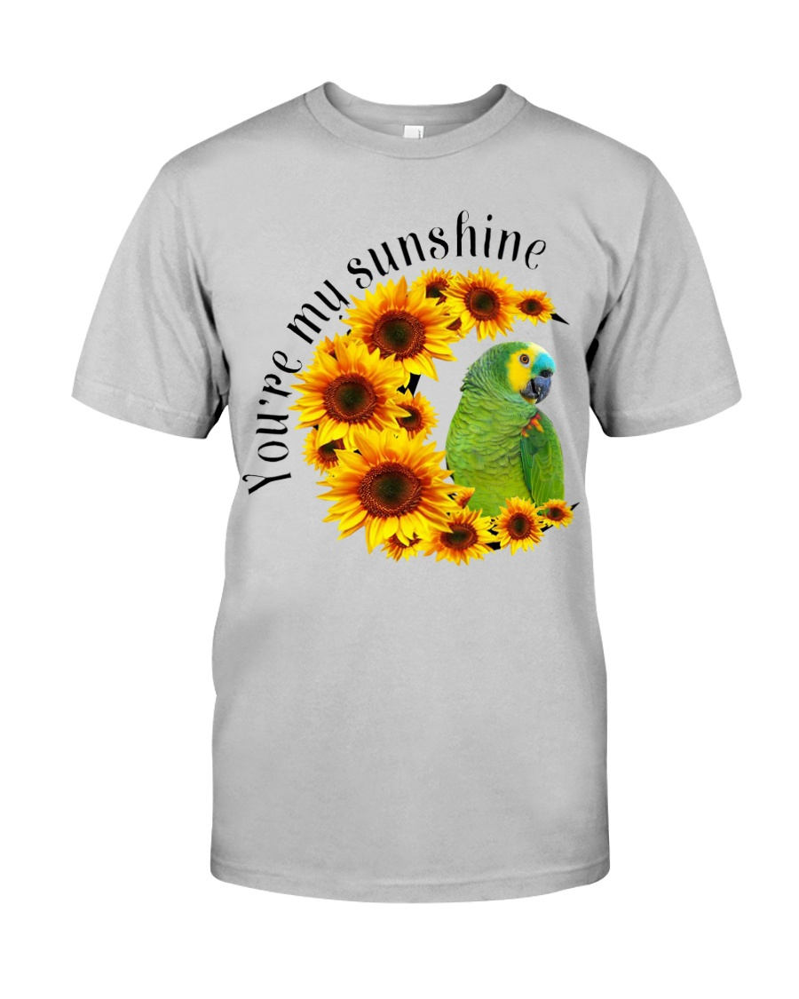 Blue Fronted Headed Amazon You Are My Sunshine  Classic T-Shirt