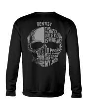 DENTIST SHIRT Crewneck Sweatshirt thumbnail