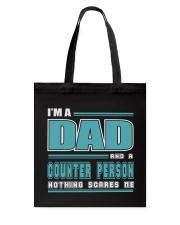 DAD AND COUNTER PERSON JOB SHIRTS Tote Bag thumbnail