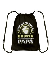 CALL ME GROVES PAPA THING SHIRTS Drawstring Bag thumbnail