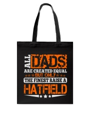 FINEST DAD RAISE HATFIELD NAME SHIRTS Tote Bag thumbnail