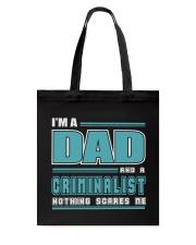 DAD AND CRIMINALIST JOB SHIRTS Tote Bag thumbnail