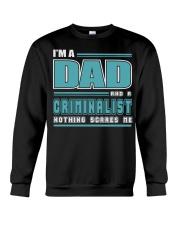 DAD AND CRIMINALIST JOB SHIRTS Crewneck Sweatshirt thumbnail