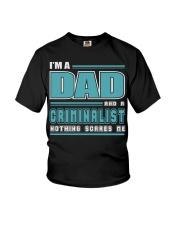 DAD AND CRIMINALIST JOB SHIRTS Youth T-Shirt thumbnail