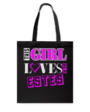 GIRL LOVES HER ESTES SHIRTS Tote Bag thumbnail