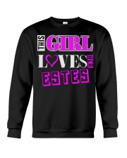 GIRL LOVES HER ESTES SHIRTS Crewneck Sweatshirt thumbnail