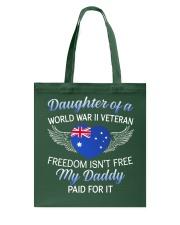 AU WWII Veteran's Daughter-Dad Paid Tote Bag thumbnail