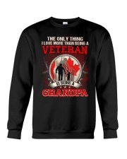 Canadian Veteran Grandpa-The Only Thing Crewneck Sweatshirt thumbnail