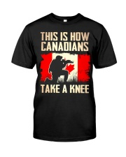 Canadians Take A Knee Classic T-Shirt front