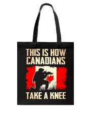 Canadians Take A Knee Tote Bag thumbnail