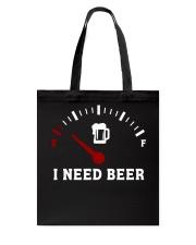 I Need Beer Tote Bag thumbnail